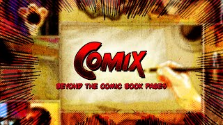 Official Trailer for COMIX: Beyond The Comic Book Pages (feature film documentary)