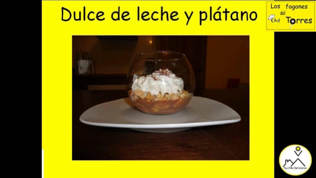Los fogones del chef torres dulce de leche y pl tano for Torres en la cocina youtube