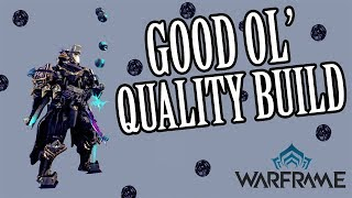 Warframe Builds - Vauban - A Good Ol' Quality Build