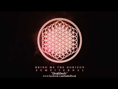 Bring Me The Horizon - Death Bed - Sempiternal