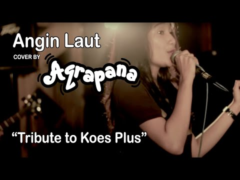 download lagu AQRAPANA - Angin Laut (Cover Tribute to Koesplus) gratis