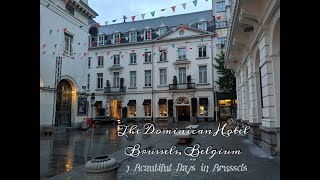 2 days in Brussles/ The Dominican Brussles