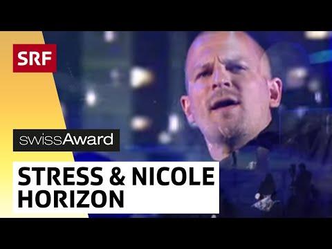 Stress featuring Nicole Bernegger mit Horizon am SwissAward 2014