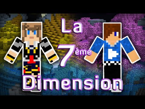 Minecraft : La 7ème Dimension Episode 1