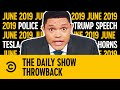 Throwback: Police, Tesla, Trump Speech & Horns | June 2019 | The Daily Show With Trevor Noah
