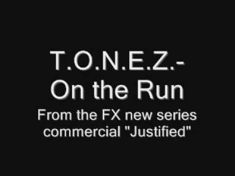 T.o.n.e.z- On The Run (justified Fx Commercial) video