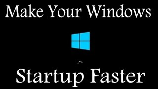How to Make Your Laptop/Computer Startup Faster (for all windows)