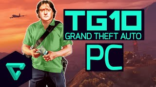 TG10 : Top 10 Reasons GTA 5 For PC Is Best