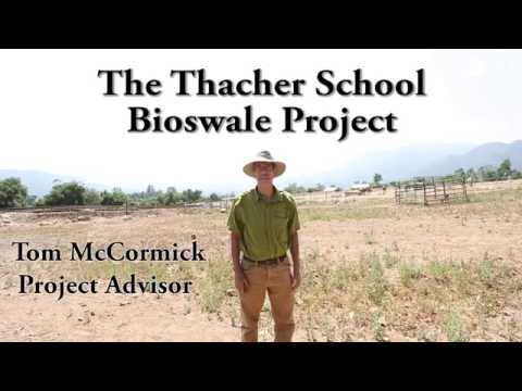 The Thacher School Bioswale Project - 05/30/2014