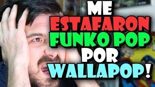 ¡ME ESTAFARON! FUNKO POP en WALLAPOP!