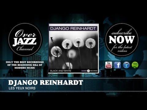 Django Reinhardt - Les Yeux Noirs 1941