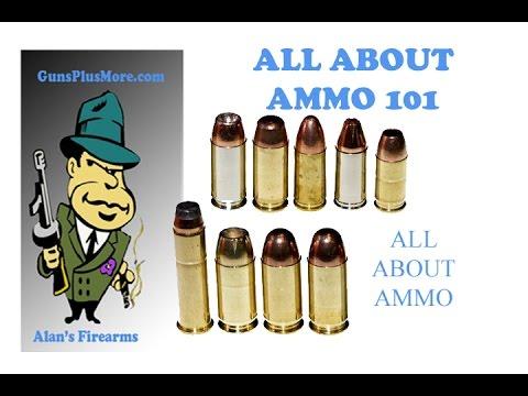 Ammo 101