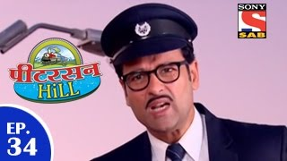 Peterson Hill - पीटरसन हिल - Episode 34 - 12th March 2015