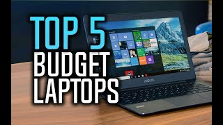 Best Budget Laptops in 2018 - Which Is The Best Cheap Laptop?