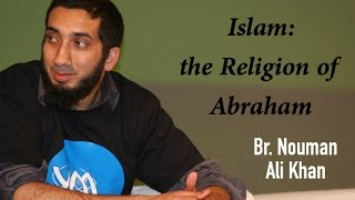 "In the Footsteps of Abraham: ""Islam as the Religion of Abraham"" 