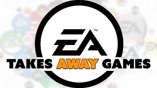 EA TAKES AWAY Purchased Games - The Know Game News