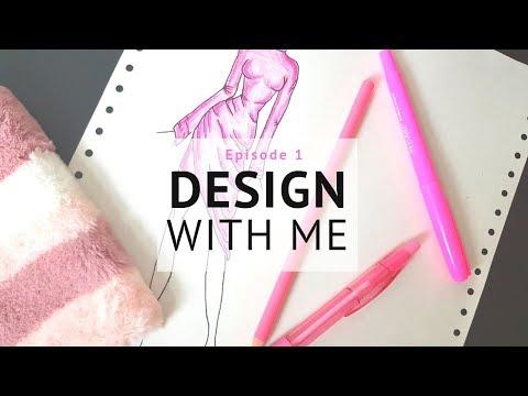 Design With Me || Fashion Design & Illustration