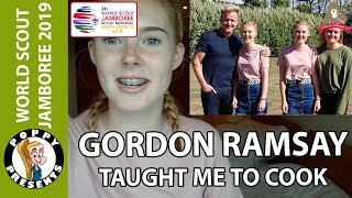 My World Scout Jamboree Journey 19 - Gordon Ramsay taught me to cook - Poppy Presents
