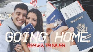 SHE'S FINALLY GOING HOME AFTER 2.5 YEARS!! (Going Home - Series Trailer)