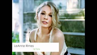 Watch Leann Rimes 16 Tons video