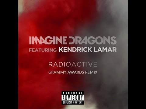 Imagine Dragons - Radioactive & m.A.A.d City (Grammy Awards Remix) feat. Kendrick Lamar