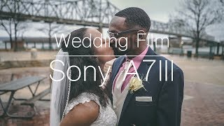 First Wedding Film With The Sony A7III