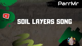 Soil Layers Song