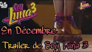 Soy Luna 3 Trailer #2 PRÓXIMAMENTE