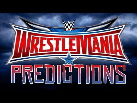 WWE Discussion: WWE WrestleMania 32 Full Match Card Predictions