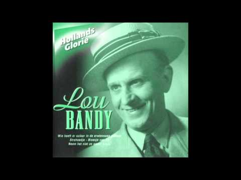 Lou Bandy - Zoek De Zon Op