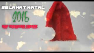 Selamat Natal - Rap Mollucan Labrak._ Lagu Natal 2015