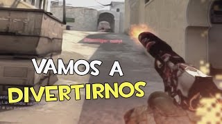 VAMOS A DIVERTIRNOS | Competitivo CS:GO