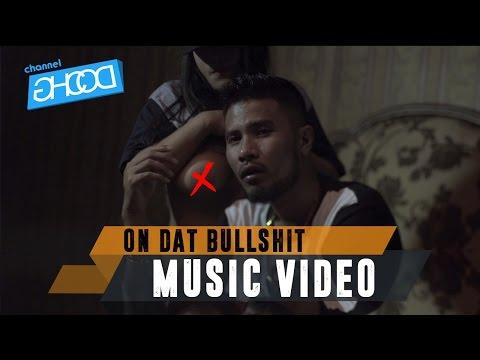 ECKO SHOW - On Dat Bullshit [ Music Video ] (ft. BEN UTOMO)