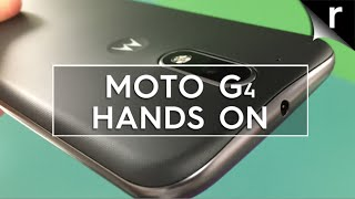 Moto G4 (2016) hands on review: Bigger, and better?