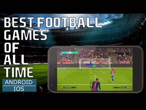 Top 10 Best Football/Soccer Games of All Time for Android and IOS