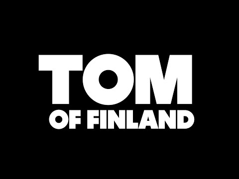 Tom Of Finland Official Teaser English
