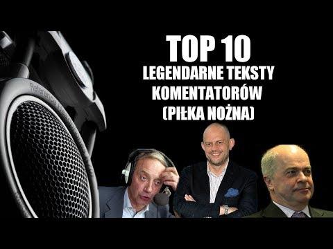 TOP 10 - POLSKI KOMENTARZ - PIŁKA NOŻNA
