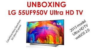 01. LG 55UF950V (UF950V) Ultra HD TV unboxing