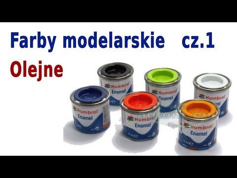 Farby Modelarskie I Rozcieńczalniki. Część 1: Farby Olejne