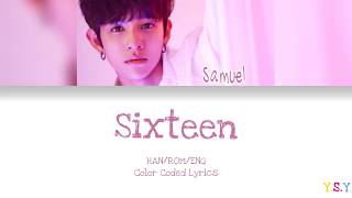 Samuel - Sixteen Feat. Changmo (Han/Rom/Eng Lyrics)