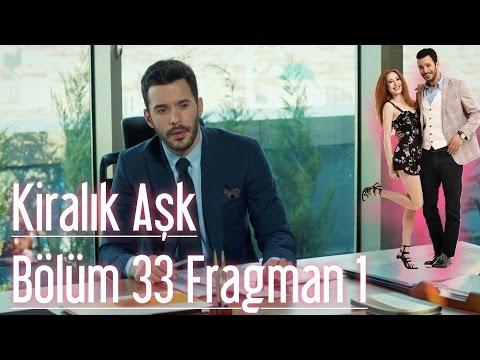 Kiralık Aşk 33. Bölüm Fragman