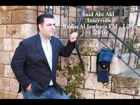 Said Abi Akl Interview with Radio Al Jawhara FM Libya (Tea Time) 2016