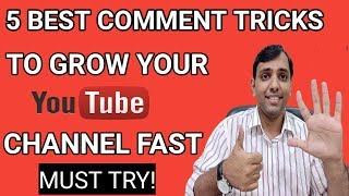 How To Grow YouTube Channel Fast | 5 YouTube Comment Tricks Tips for Growing Your Channel | Hindi