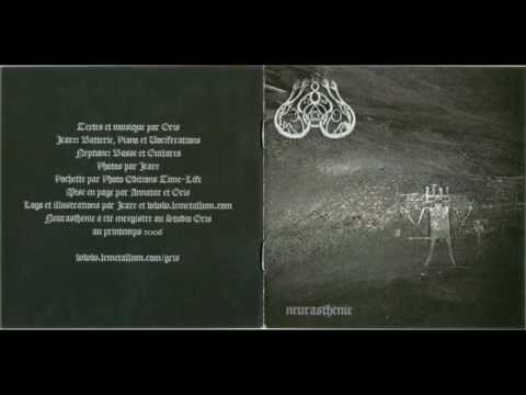Gris - Le Neurasthenique