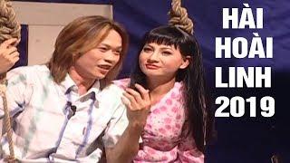 Hài Hoài Linh 2019 | Hài Kịch Mới Nhất 2019 | Hoài Linh, Cát Phượng, Việt Hương - Cười Muốn Xỉu