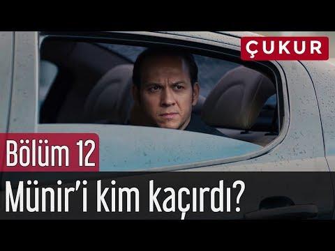 Çukur 12. Bölüm - Münir'i Kim Kaçırdı?