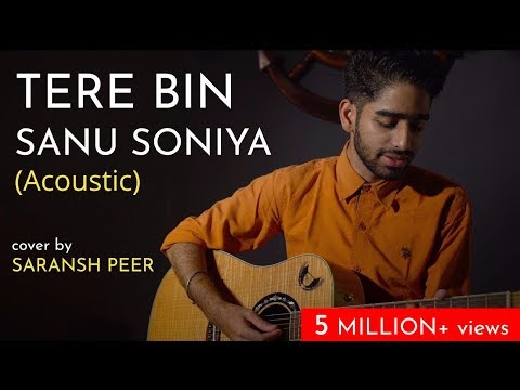 Tere Bin Sanu Soniya (Acoustic) | cover by Saransh Peer | Sing Dil Se Unplugged | Rabbi Shergill