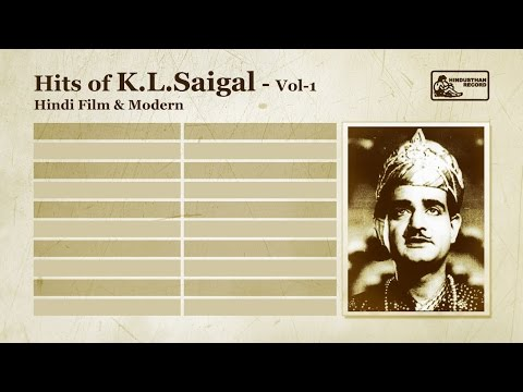 K L Saigal Hits Vol 1 | Jab Dil Hi Toot Gaya | K L Saigal Songs...