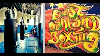 The Oasis: East Oakland Boxing Association