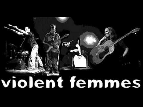 Violent Femmes - Out The Window